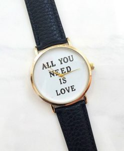 Montre all you need is love